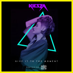 Kiesza – Give It To The Moment feat. Djemba Djemba