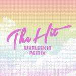 PREMIERE: Tupper Ware Remix Party – The Hit (Whaleskin Remix)