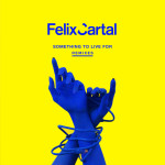 Felix Cartal – Something To Live For (Halogen Remix)