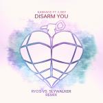 Kaskate ft. Ilsey – Disarm You (Ryos vs. Slywalker Remix)