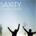 SAXITY – Renegades feat. Gabriella (Remix)