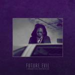 Live Evil – Future Evil