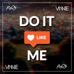 DLOW – Do It Like Me (VINNIE X PawS Remix)