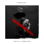 Falcons & Ekali – I Won't Lie feat. Vanessa Elisha