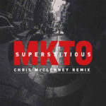 """MKTO """"Superstitious"""" (Chris McClenney Remix)"""
