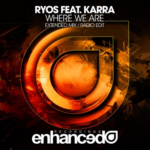 RYOS – Where We Are (feat. Karra)