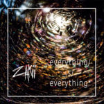 Premiere: Zakii – Everything Is Everything