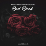Xavier White X Paul Couture – Bad Blood