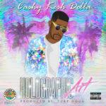 Cashy Kesh Dolla – Who You Wanna Be