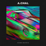 A.CHAL – Round Whippin'