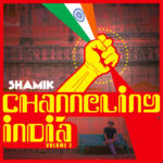 Shamik – Channeling India vol 2