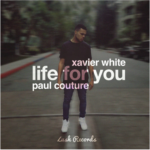 Xavier White X Paul Couture – Life For You