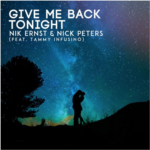 Nik Ernst & Nick Peters – Give Me Back Tonight (feat. Tammy Infusino)